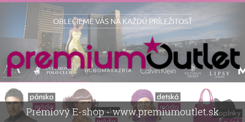 Prémiový E-shop - www.premiumoutlet.sk